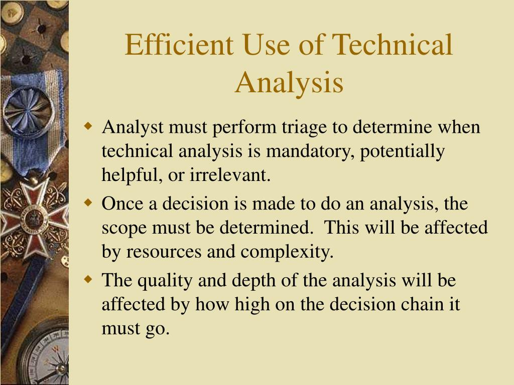 Efficient Use of Technical Analysis
