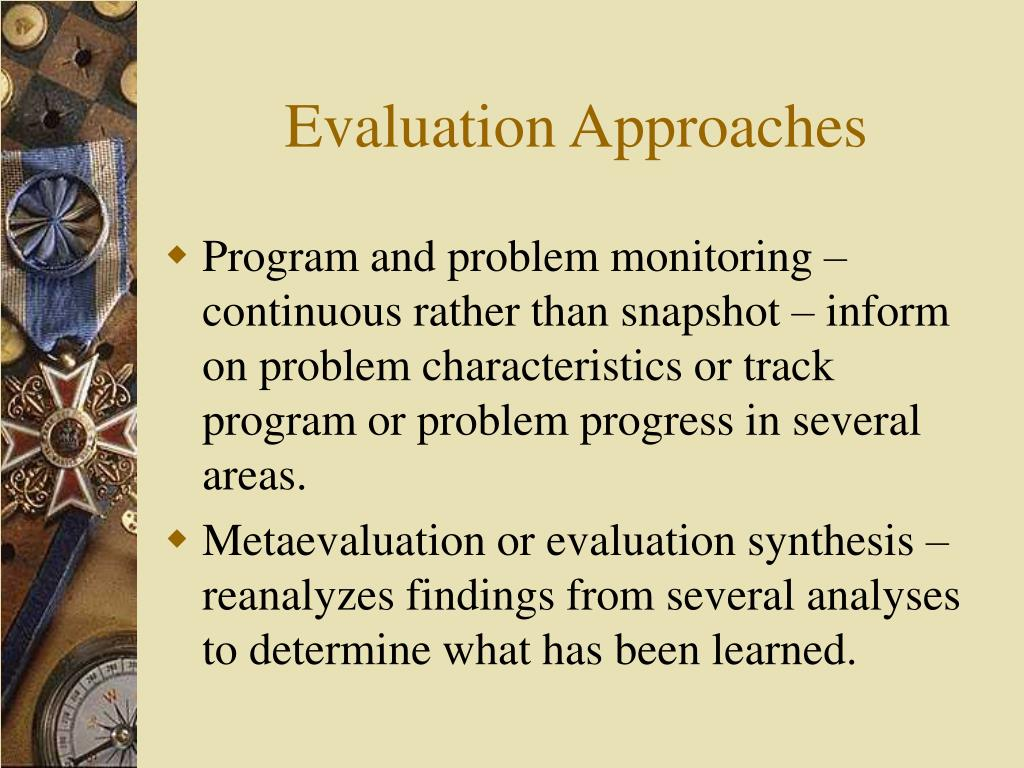 Evaluation Approaches