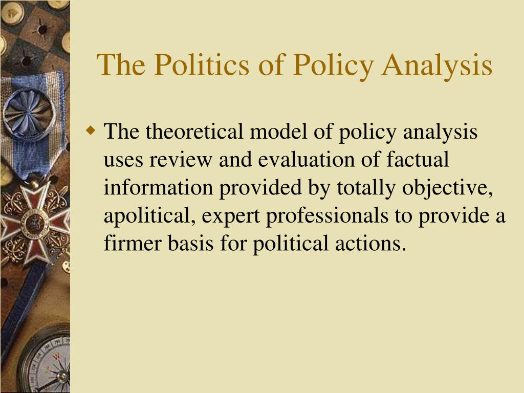 The Politics of Policy Analysis