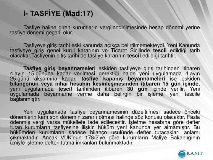 I- TASFİYE (Mad:17)