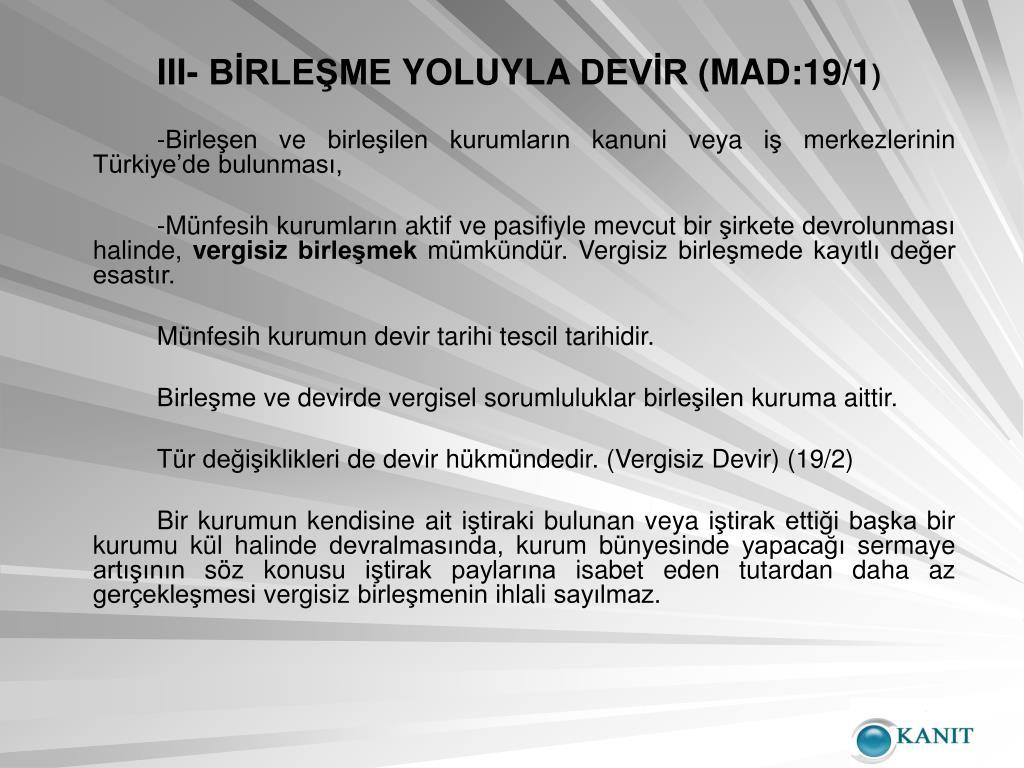 III- BİRLEŞME YOLUYLA DEVİR (MAD:19/1