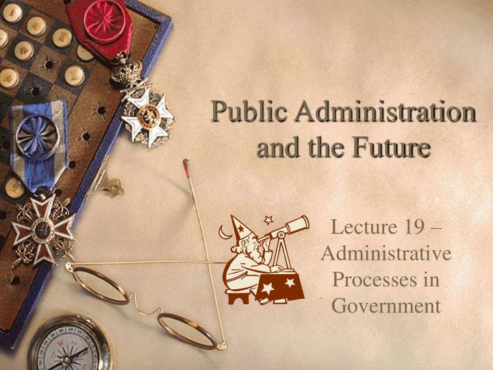 public administration and the future n.