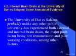 4 2 internal brain drain at the university of dar es salaam some anecdotal evidence