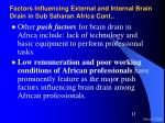 factors influencing external and internal brain drain in sub saharan africa cont11