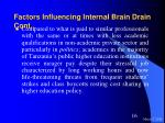 factors influencing internal brain drain cont