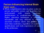 factors influencing internal brain drain cont17