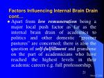 factors influencing internal brain drain cont21