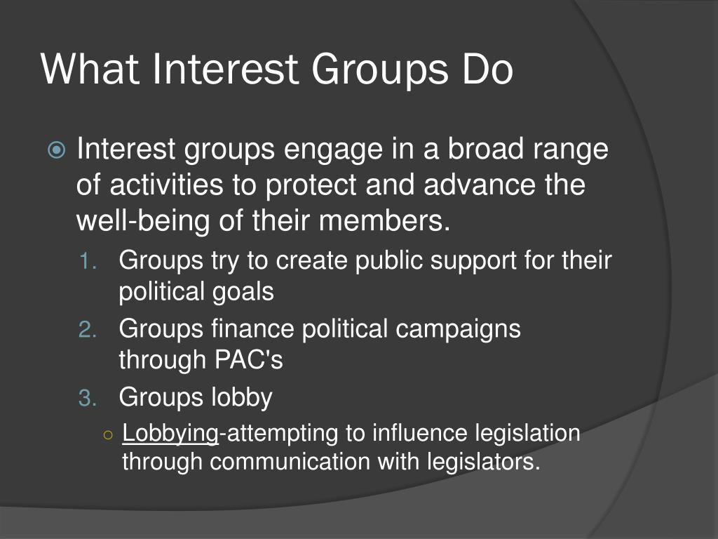 What Interest Groups Do