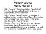 morality values mostly negative