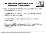 we need some questions to start developing il curriculum2