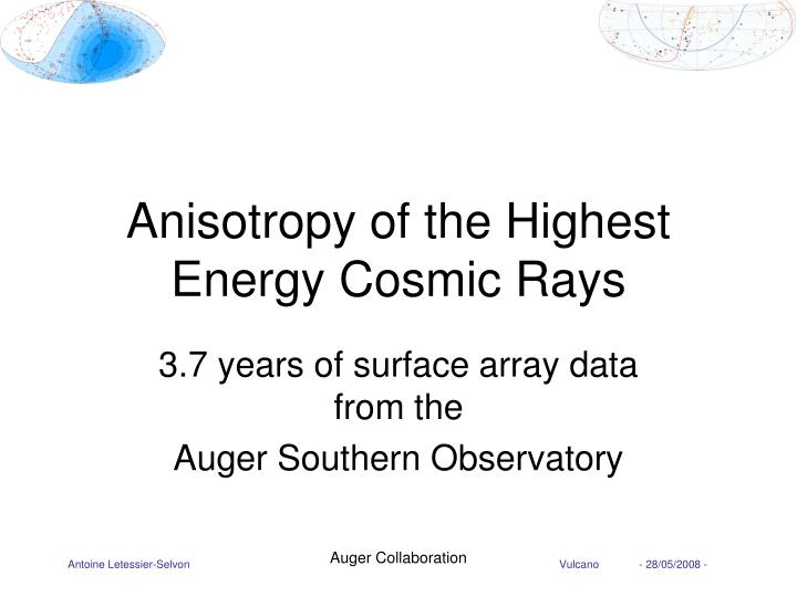 Anisotropy of the highest energy cosmic rays
