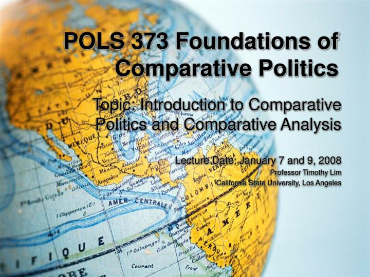 Pols 373 foundations of comparative politics