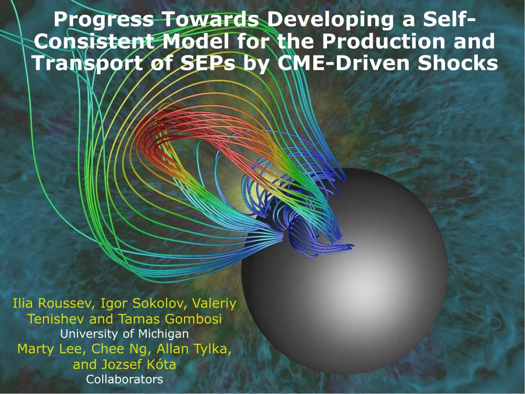 Progress Towards Developing a Self-Consistent Model for the Production and Transport of SEPs by CME-Driven Shocks