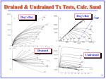 drained undrained tx tests calc sand