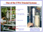 one of the uwa triaxial systems