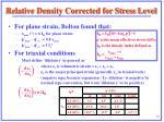 relative density corrected for stress level