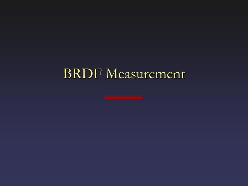 brdf measurement l.