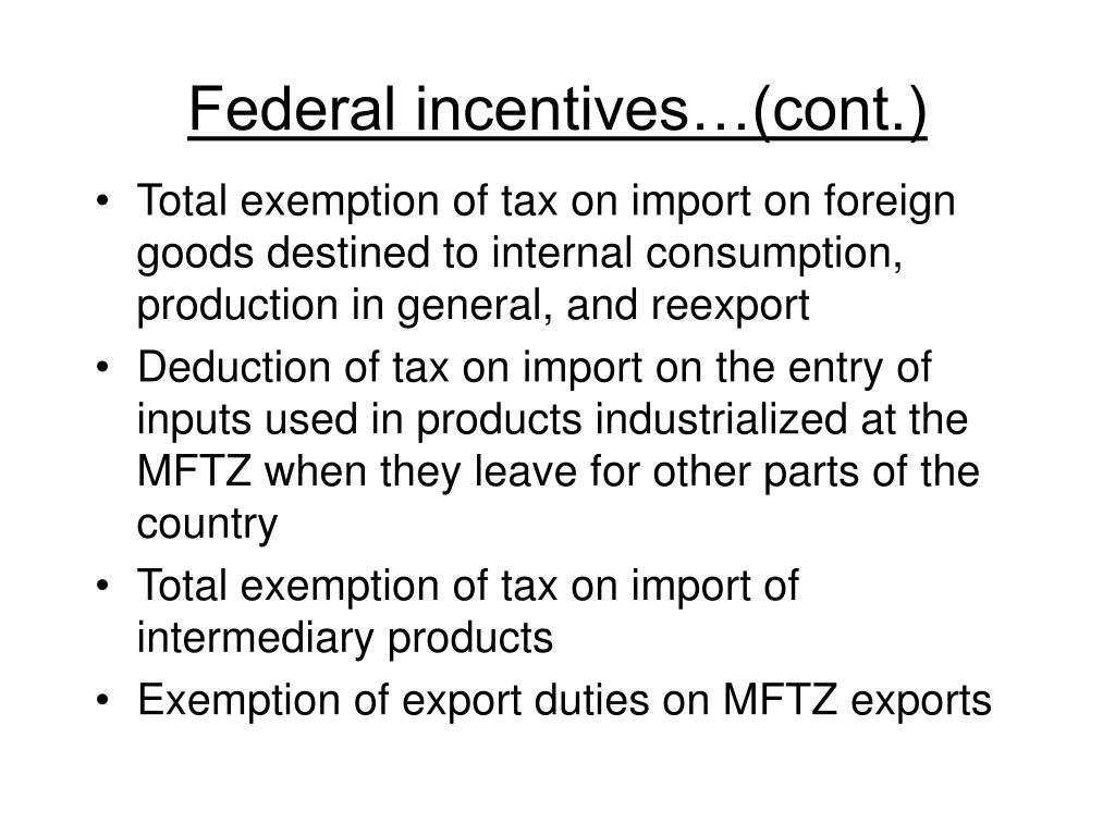 Federal incentives…(cont.)