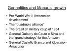 geopolitics and manaus growth