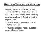 results of manaus development