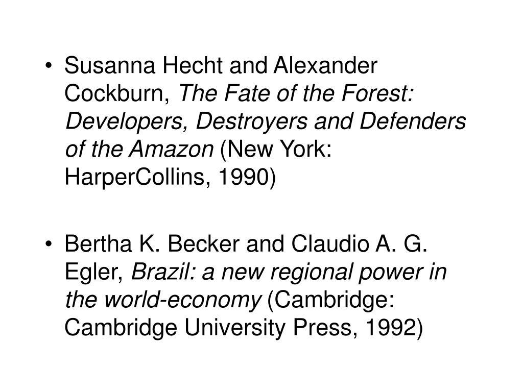 Susanna Hecht and Alexander Cockburn,