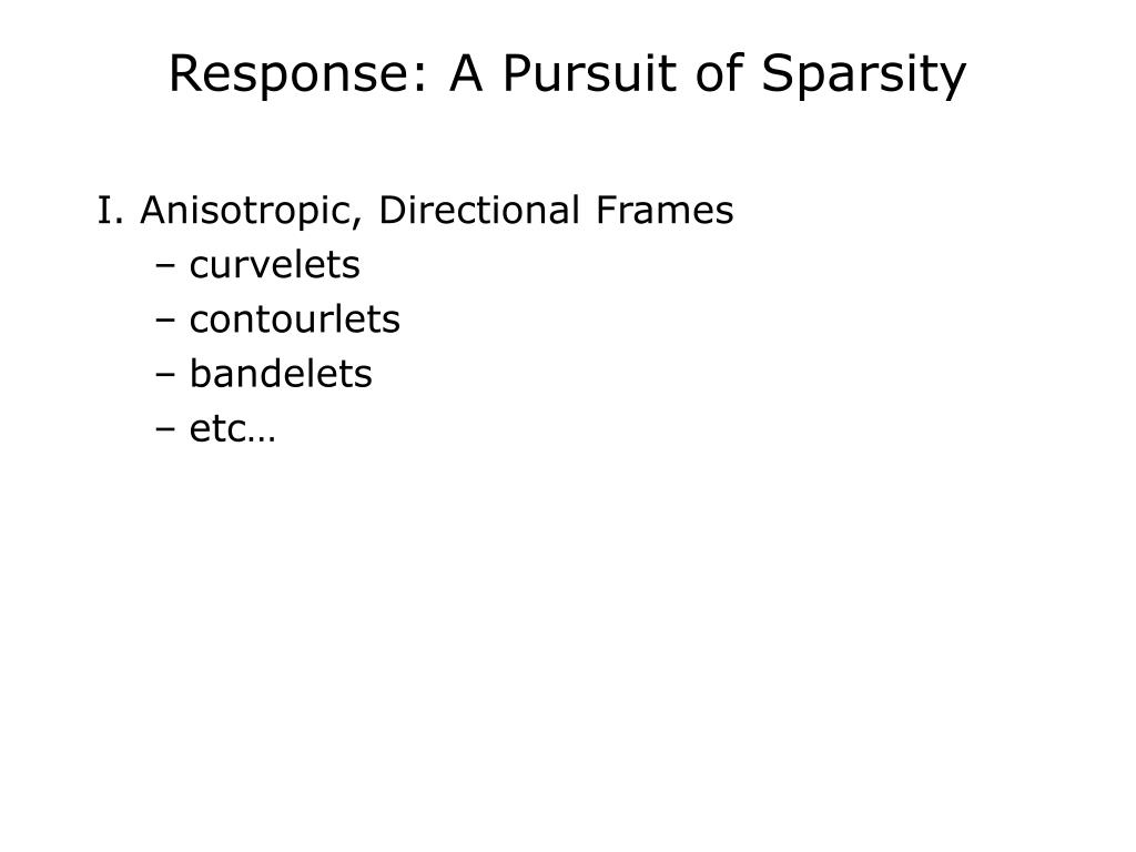 Response: A Pursuit of Sparsity