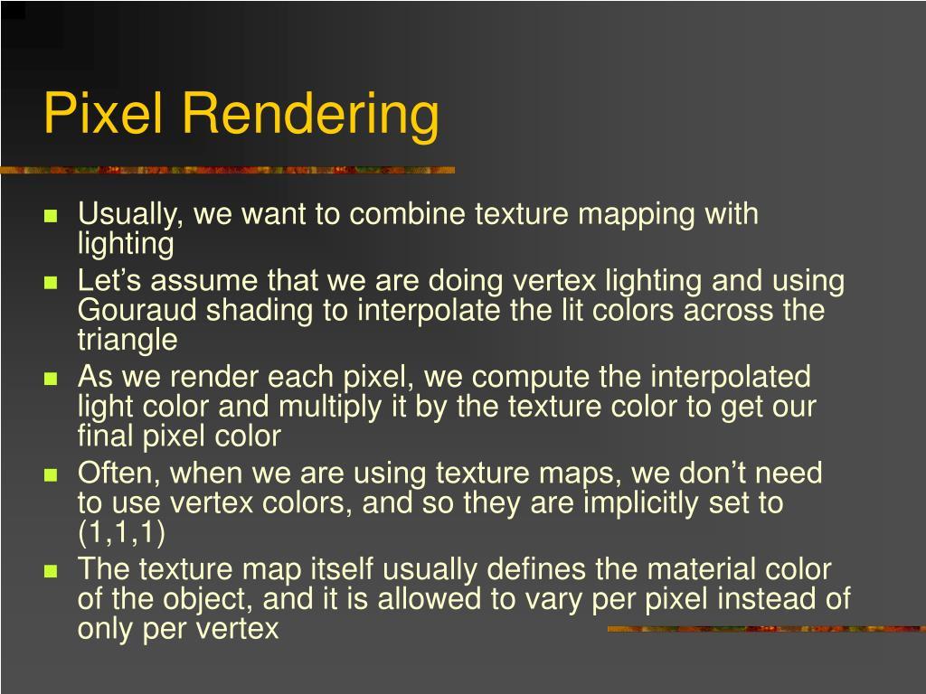 Pixel Rendering