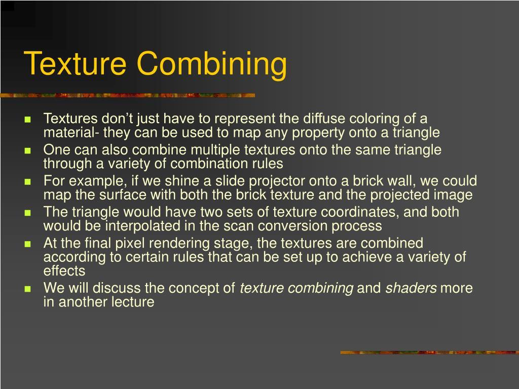 Texture Combining
