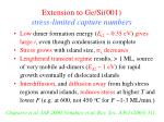 extension to ge si 001 stress limited capture numbers