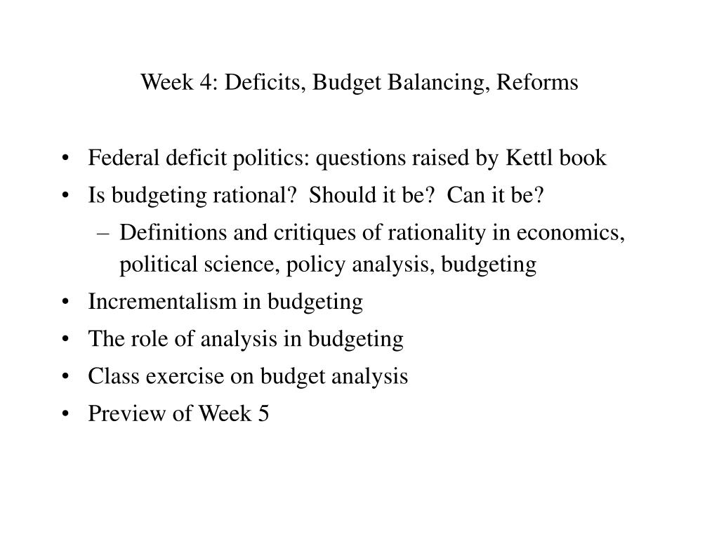 Week 4: Deficits, Budget Balancing, Reforms
