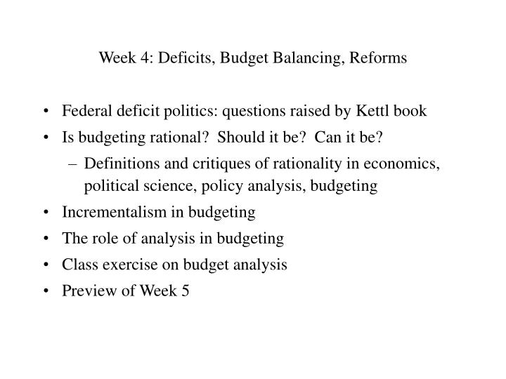 Week 4 deficits budget balancing reforms