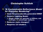 christophe schlick