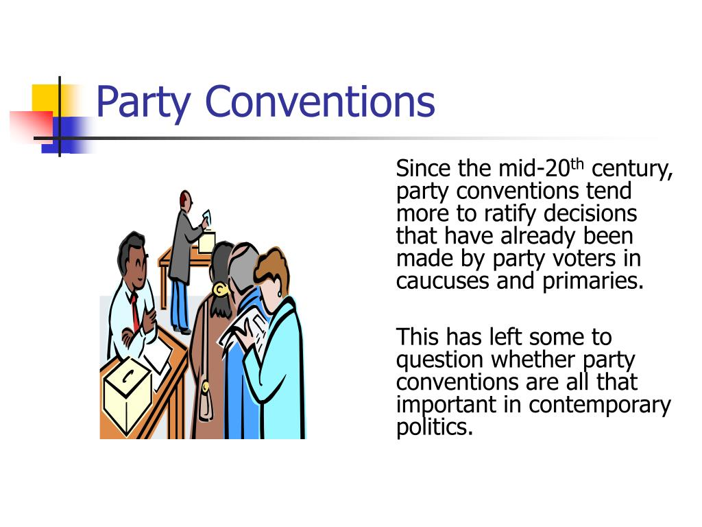 Party Conventions