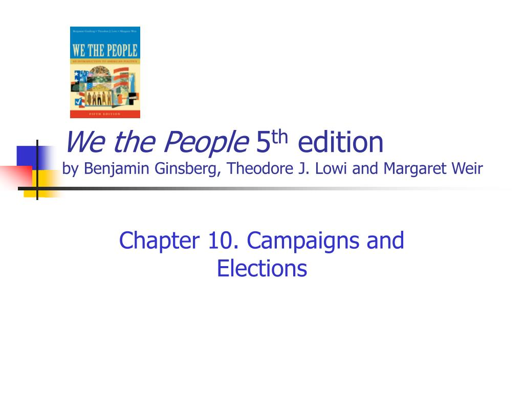 we the people 5 th edition by benjamin ginsberg theodore j lowi and margaret weir l.
