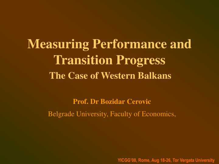 Measuring performance and transition progress
