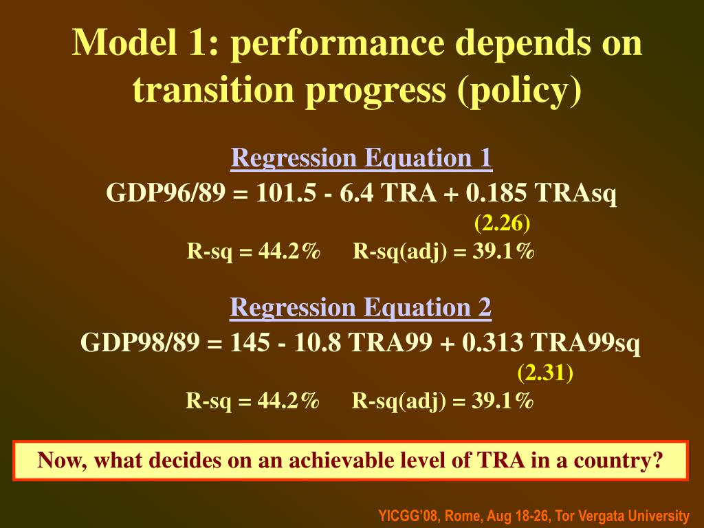 Model 1: performance depends on transition progress (policy)