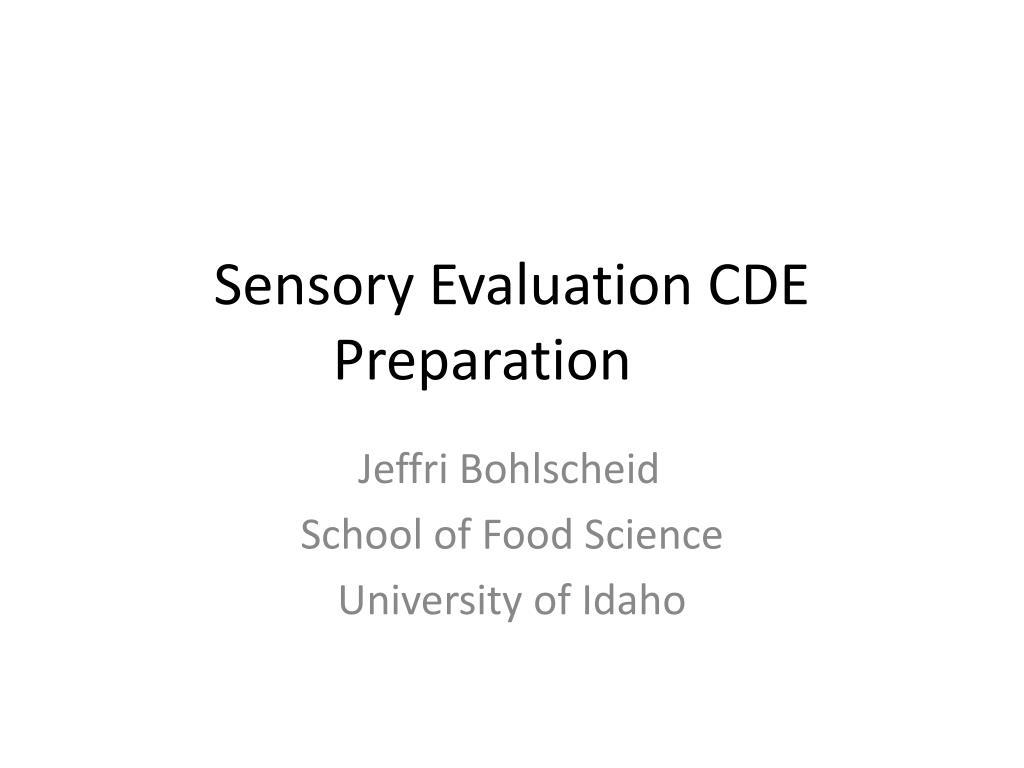 sensory evaluation cde preparation l.