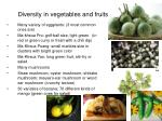 diversity in vegetables and fruits