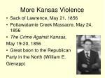 more kansas violence