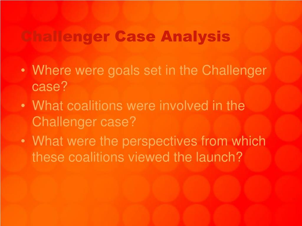 Challenger Case Analysis