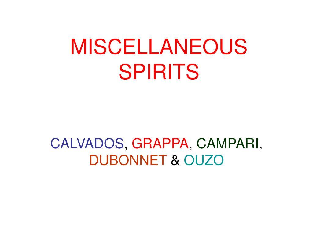 miscellaneous spirits l.