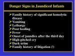 danger signs in jaundiced infants