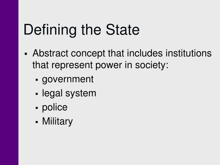 Defining the state
