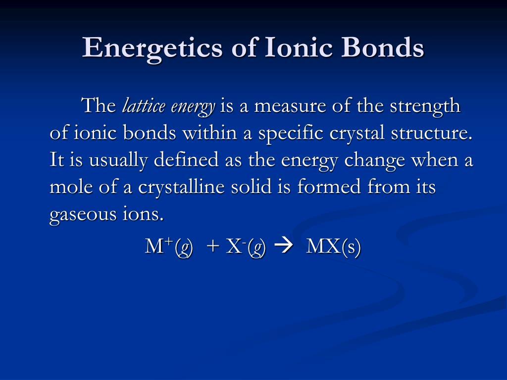 Energetics of Ionic Bonds