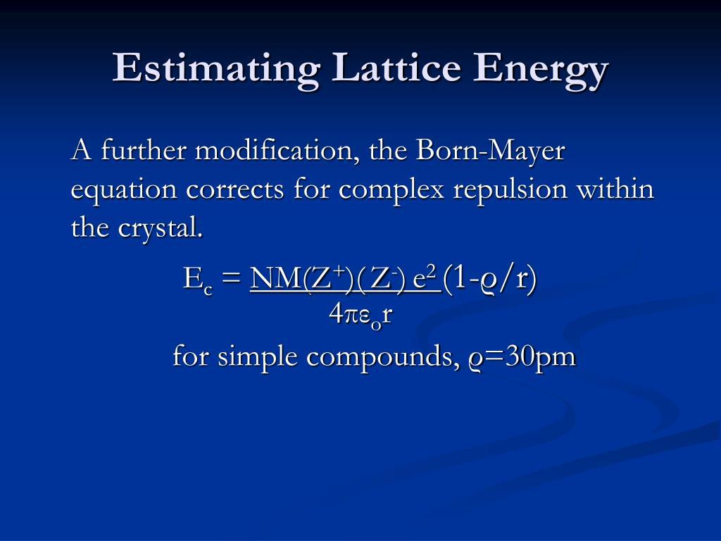 Estimating Lattice Energy