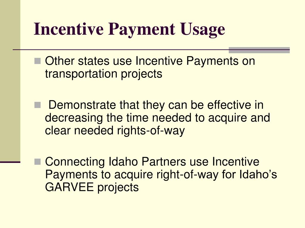 Incentive Payment Usage