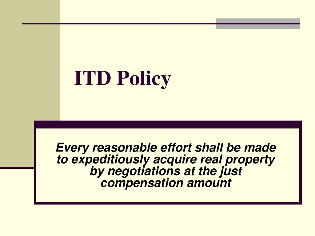 ITD Policy