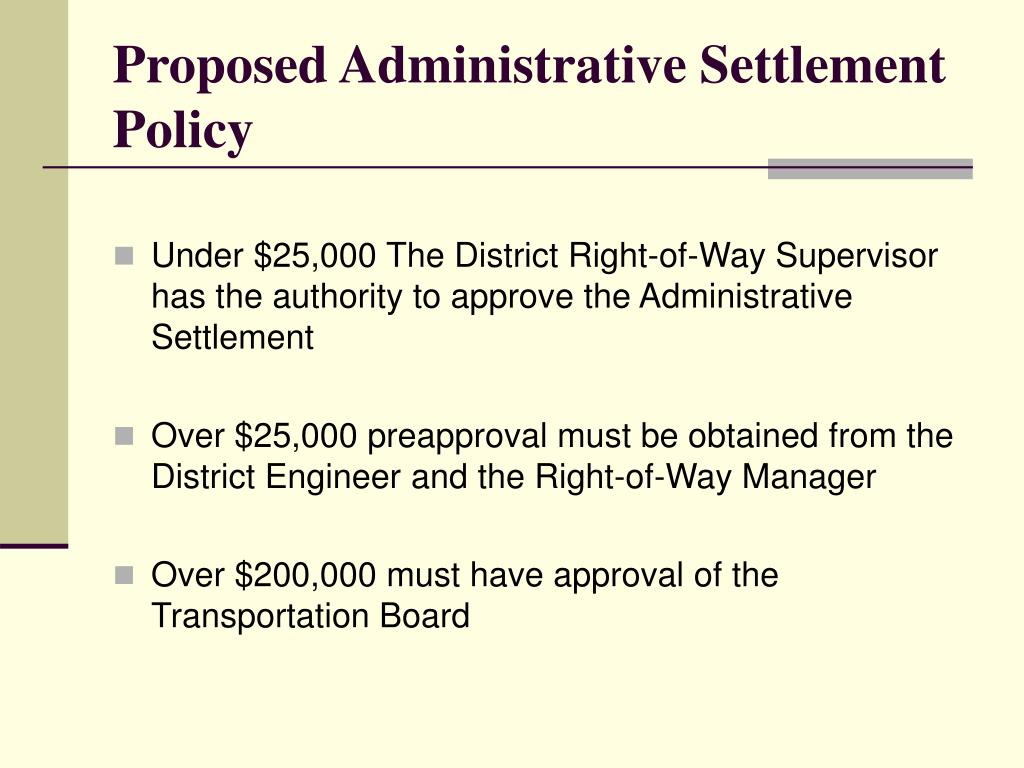 Proposed Administrative Settlement Policy
