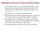 meiji restoration was a samurai led revolution