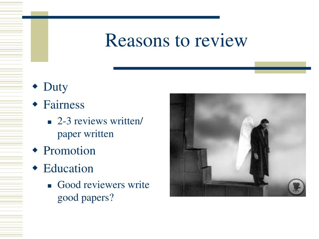 Reasons to review